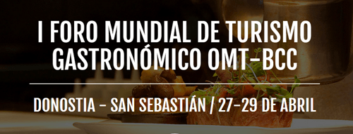 I Foro Mundial de Turismo Gastronómico